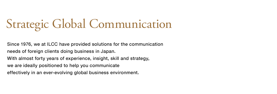 Strategic Global Communication